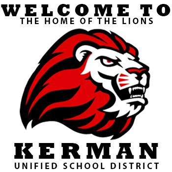 Welcome to the home of the lions: Kerman Unified School District
